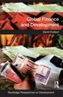 Global Finance and Development (Routledge Perspectives on Development) Cover Image