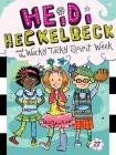 Heidi Heckelbeck and the Wacky Tacky Spirit Week Cover Image