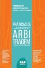 Práticas de Arbitragem: Técnicas, Agentes e Mercados Cover Image