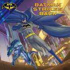 Batman Strikes Back Cover Image