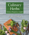 Culinary Herbs: Grow. Preserve. Cook! Cover Image