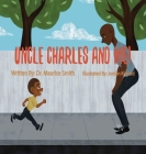 Uncle Charles and Me! Cover Image