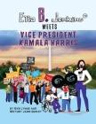 Ella B. Jenkins Meets Vice President Kamala Harris Cover Image