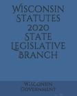 Wisconsin Statutes 2020 State Legislative Branch Cover Image