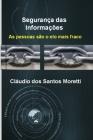 Segurança das Informações: As pessoas são o elo mais fraco Cover Image