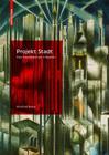 Projekt Stadt: Eine Geschichte Der Urbanität Cover Image