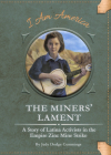 The Miners' Lament: A Story of Latina Activists in the Empire Zinc Mine Strike Cover Image
