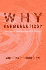 Why Hermeneutics? Cover Image