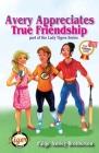Avery Appreciates True Friendship (Lady Tigers #4) Cover Image
