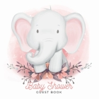 Baby Shower Guest Book: Elephant Baby Boy, Sign in Book Advice for Parents Wishes for a Baby Bonus Gift Log Keepsake Pages, Place for a Photo Cover Image
