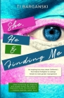 She, He & Finding Me Cover Image