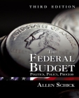The Federal Budget: Politics, Policy, Process Cover Image