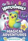 Magical Adventures: Sticker Activity Book (Hatchimals) Cover Image