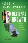 Public Universities and Regional Growth: Insights from the University of California (Innovation and Technology in the World Economy) Cover Image