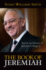 Book of Jeremiah: The Life and Ministry of Jeremiah A. Wright, Jr. Cover Image