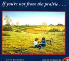 If Youre Not From The Prairie Cover Image