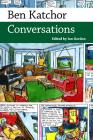 Ben Katchor: Conversations (Conversations with Comic Artists) Cover Image