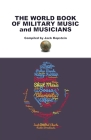 The World Book of Military Music and Musicians Cover Image