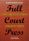 Full Court Press: How Pat Summitt, A High School Basketball Player, and a Legal Team Changed the Game Cover Image