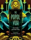 The Popol Vuh: The Mayan Creation Story Cover Image