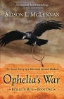 Ophelia's War: The Secret Story of a Mormon Turned Madam Cover Image