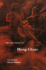 The Late Poems of Meng Chiao (Lockert Library of Poetry in Translation #149) Cover Image