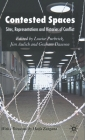 Contested Spaces: Sites, Representations and Histories of Conflict Cover Image