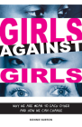 Girls Against Girls: Why We Are Mean to Each Other and How We Can Change Cover Image