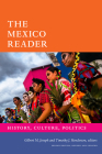 The Mexico Reader: History, Culture, Politics (Latin America Readers) Cover Image