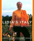 Lidia's Italy: 140 Simple and Delicious Recipes from the Ten Places in Italy Lidia Loves Most Cover Image