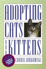 Adopting Cats and Kittens: A Care and Training Guide Cover Image