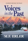 Voices in the Past: Journeys Beyond the Peaks Cover Image