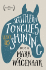 Southern Tongues Leave Us Shining Cover Image