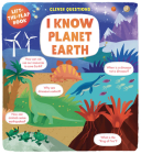I Know Planet Earth: Lift-the-Flap Book (Clever Questions) Cover Image