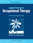 Applied Theories in Occupational Therapy: A Practical Approach Cover Image