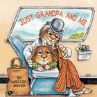 Just Grandpa and Me Cover Image