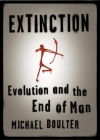 Extinction: Evolution and the End of Man Cover Image