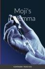 Moji's Dilemma Cover Image