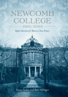 Newcomb College, 1886-2006: Higher Education for Women in New Orleans Cover Image