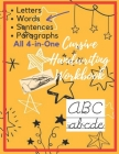 Cursive Handwriting Workbook: Letters, Words, Sentences, Paragraphs Cursive Hand Writing Practice book for Adults, Students and Kids, 4-in-1 notbook Cover Image