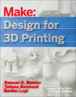 Design for 3D Printing: Scanning, Creating, Editing, Remixing, and Making in Three Dimensions Cover Image