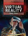Virtual Reality and You Cover Image