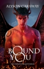 Bound to You (Demon Knights #1) Cover Image