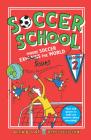 Soccer School Season 2: Where Soccer Explains (Saves) the World Cover Image
