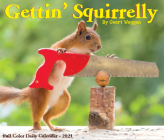 Gettin' Squirrelly 2021 Box Calendar Cover Image