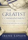 The Greatest Commandment: How the Sh'ma Leads to More Love in Your Life Cover Image