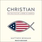 Christian Lib/E: The Politics of a Word in America Cover Image