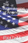 The Reawakening of America: A Channeled Prophecy Cover Image
