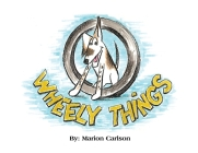 Wheel-Y Things Cover Image