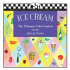 Ice Cream: The Ultimate Cold Comfort (Traditional Country Life Recipe) Cover Image